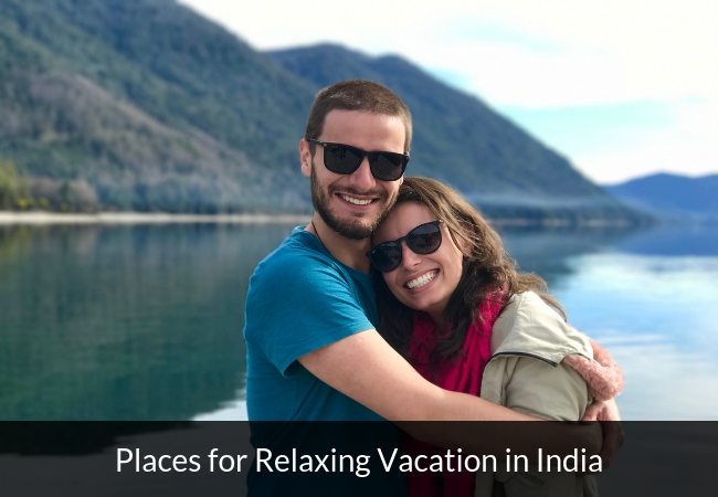best-places-for-relaxing-vacation-in-india